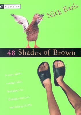 48 Shades of Brown, Earls, Nick