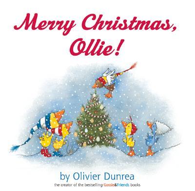 Merry Christmas, Ollie (Gossie & Friends), Dunrea, Olivier