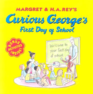 Image for Curious George's First Day of School (Curious George)