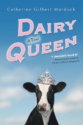 Dairy Queen, Murdock, Catherine Gilbert
