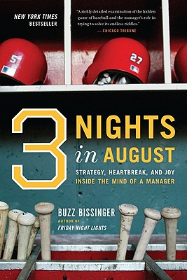 Image for Three Nights in August: Strategy, Heartbreak, and Joy Inside the Mind of a Manager