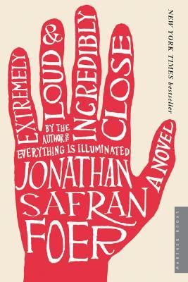 Extremely Loud and Incredibly Close: A Novel, Jonathan Safran Foer