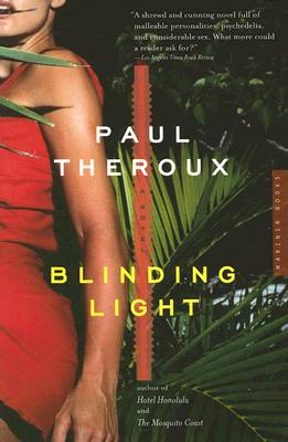 Blinding Light: A Novel, Theroux, Paul