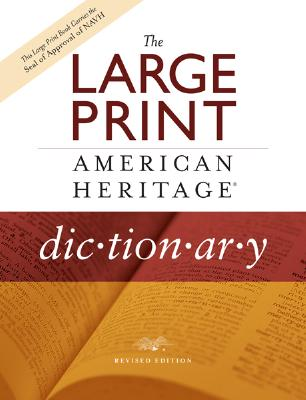 Image for LARGE PRINT AMERICAN HERITAGE DICTIONARY