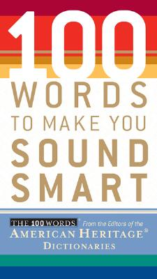 Image for 100 Words To Make You Sound Smart