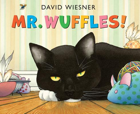 "Mr. Wuffles! (Caldecott Medal - Honors Winning Title(s)), ""Wiesner, David"""