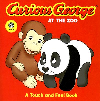 """Curious George at the Zoo (CGTV Touch-and-Feel Board Book) (Touch and Feel Book), """"Rey, H. A."""""""
