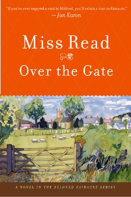 """Over the Gate (Fairacre Series #5), """"Read, Miss"""""""