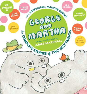 """George and Martha: The Complete Stories of Two Best Friends Collector's Edition (George & Martha Early Reader), """"Marshall, James"""""""
