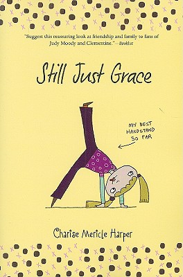 Still Just Grace (The Just Grace Series), Charise Mericle Harper