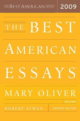 The Best American Essays 2009, Oliver, Mary