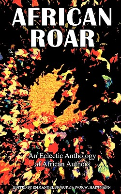 Image for African Roar: An Eclectic Anthology of African Authors