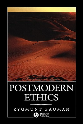 Postmodern Ethics, Bauman, Zygmunt
