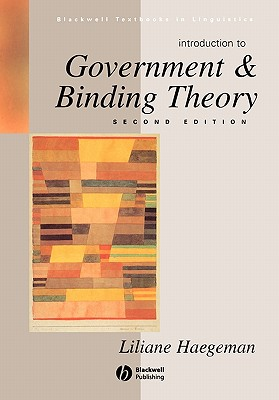 Introduction to Government and Binding Theory, Haegeman, Liliane