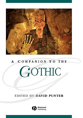 Image for A Companion to the Gothic (Blackwell Companions to Literature and Culture)