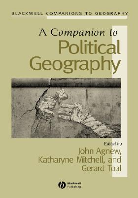 Image for A Companion to Political Geography (Wiley Blackwell Companions to Geography)