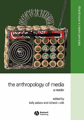 Image for The Anthropology of Media: A Reader (Blackwell Readers in Anthropology, No. 2)