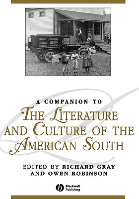 Image for A Companion to the Literature and Culture of the American South (Blackwell Companions to Literature and Culture)