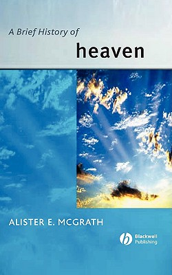 Image for A Brief History of Heaven