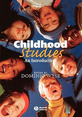Childhood Studies: An Introduction