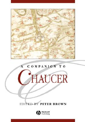 A Companion to Chaucer, Brown, Peter (edited by)