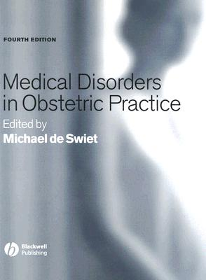 Medical Disorders in Obstetric Practice
