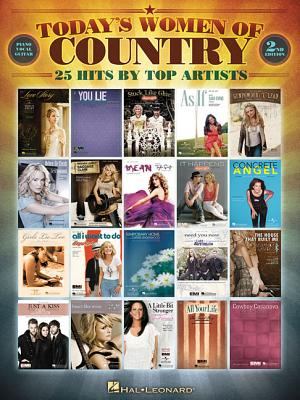 Today's Women of Country : 24 Hits By Top Artists (Piano, Vocal, Guitar), Hal Leonard