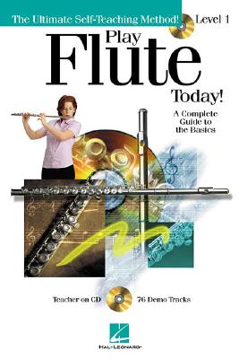 Image for PLAY FLUTE TODAY: A COMPLETE GUIDE TO THE BASICS