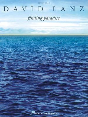 Image for David Lanz - Finding Paradise (Piano Solo Personality)