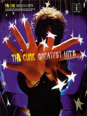 The Cure - Greatest Hits: Guitar Tab, Cure, The