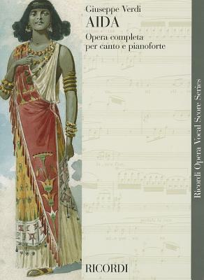 AIDA VOCAL SCORE PAPER       ITALIAN (Ricordi Opera Vocal Score)