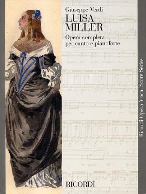 LUISA MILLER VOCAL SCORE     PAPER ITALIAN