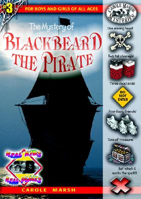 Image for The Mystery of Blackbeard the Pirate (3) (Real Kids Real Places)