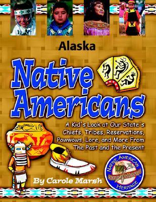 Alaska Native Americans (Alaska Experience), Marsh, Carole