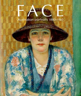 Image for Face: Australian Portraits, 1880-1960
