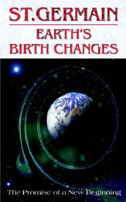 Image for Earth's Birth Changes (St. Germain Series)