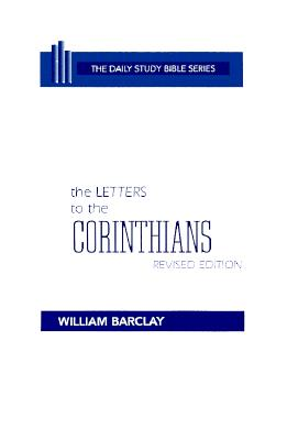 Image for The Letters to the Corinthians (Daily Study Bibles Series) 2nd Printing