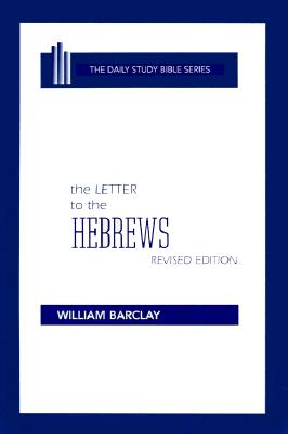 Image for The Letter to the Hebrews (Daily Study Bible) Westminster Hardcover