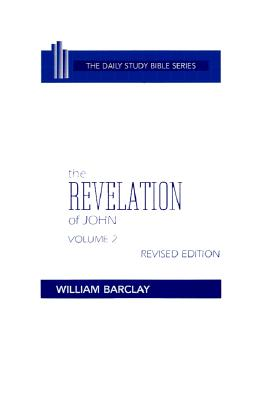 Image for The Revelation of John Volume 2 (Daily Study Bible Series)