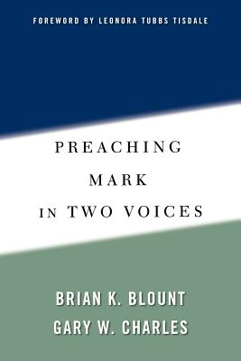 Image for Preaching Mark in Two Voices