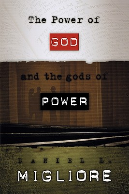 Image for The Power of God and the Gods of Power