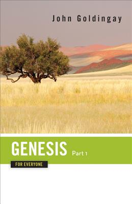 Image for Genesis for Everyone, Part 1: Chapters 1-16 (The Old Testament for Everyone)