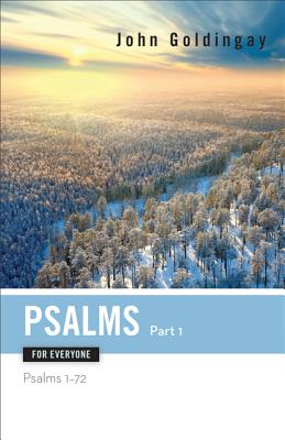 Image for Psalms for Everyone, Part 1: Psalms 1-72 (Old Testament for Everyone)