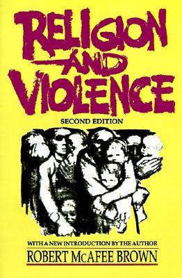 Religion and Violence, McAfee Brown, Robert