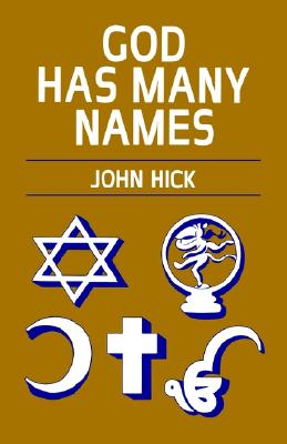 God Has Many Names, Hick, John