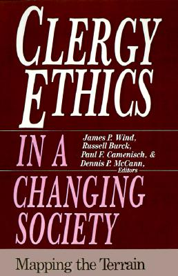 Image for Clergy Ethics in a Changing Society: Mapping the Terrain