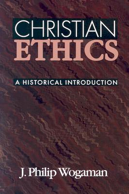 Image for Christian Ethics: A Historical Introduction