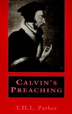 Calvin's Preaching, Parker, T. H. L.