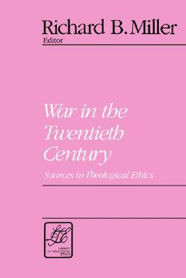 Image for War in the Twentieth Century (Library of Theological Ethics)