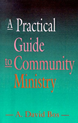 Image for A Practical Guide to Community Ministry